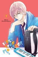 First Love Monster, Vol. 7 by Akira Hiyoshimaru