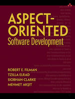 Aspect Oriented Software Development by Robert E. Filman, Tzilla Elrad, Siobhan Clarke, Mehmet Aksit