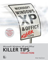 Microsoft Windows XP and Office Killer Tips Collection by Kleber Stephenson