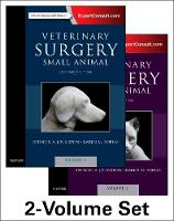 Veterinary Surgery: Small Animal Expert Consult 2-Volume Set by Spencer A. Johnston, Karen M. Tobias