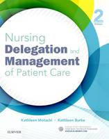 Nursing Delegation and Management of Patient Care by