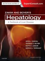 Zakim and Boyer's Hepatology A Textbook of Liver Disease by Arun J. Sanyal, Thomas D., MD Boyer, Norah A. Terrault, Keith D. Lindor