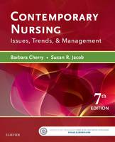 Contemporary Nursing: Issues, Trends, & Management by