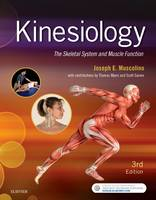 Kinesiology 3e: the Skeletal System and Muscle Function by Joseph Muscolino
