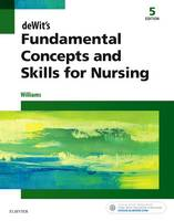 Fundamental Concepts and Skills for Nursing 5e by Patricia Williams