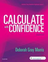 Calculate with Confidence by Deborah C. Gray Morris