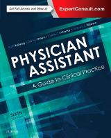 Physician Assistant 6e: a Guide to Clinical Practice by Ruth Ballweg, Darwin Brown, Daniel Vetrosky