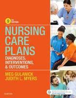 Nursing Care Plans Diagnoses, Interventions, and Outcomes by Meg Gulanick, Judith L. Myers