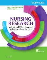 Study Guide for Nursing Research Methods and Critical Appraisal for Evidence-Based Practice by Geri LoBiondo-Wood, Judith Haber, Carey Berry, Jennifer Yost