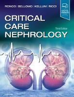 Critical Care Nephrology by Claudio Ronco, Rinaldo Bellomo, John A. Kellum, Zaccaria Ricci