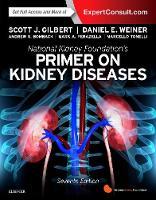 National Kidney Foundation Primer on Kidney Diseases by Scott Gilbert, Daniel E. Weiner