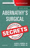 Abernathy's Surgical Secrets by Alden H. Harken, Ernest E., MD Moore