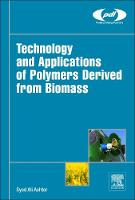 Technology and Applications of Polymers Derived from Biomass by Syed Ali (Principal at Ashter Consultancy LLC., Massachusetts, USA) Ashter