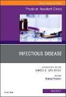 Infectious Disease, An Issue of Physician Assistant Clinics by Robert Paxton