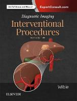 Diagnostic Imaging: Interventional Procedures by Brandt C. Wible