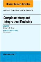 Complementary and Alternative Medicine, an Issue of Medical Clinics of North America by Saper