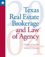 Texas Real Estate Brokerage and Law of Agency by Charles Jacobus