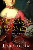 Mozart's Women by Jane Glover