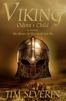 Cover for Viking : Odinn's Child by Tim Severin