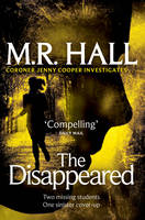 Cover for The Disappeared by M. R. Hall