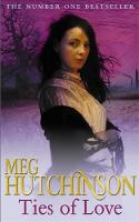 Ties Of Love by Meg Hutchinson
