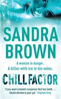 Cover for Chill Factor by Sandra Brown