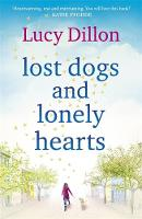 Cover for Lost Dogs and Lonely Hearts by Lucy Dillon