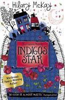 Indigo's Star Book 2 by Hilary McKay