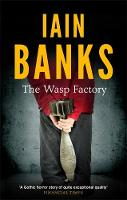 Cover for The Wasp Factory by Iain Banks