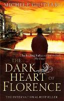 Cover for The Dark Heart of Florence by Michele Giuttari