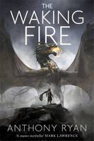 Cover for The Waking Fire by Anthony Ryan