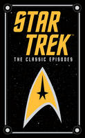 Star Trek The Classic Episodes by James Blish, J.A. Lawrence