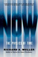 Now The Physics of Time by Richard A. (University of California,  Berkeley) Muller