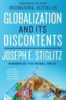 Globalization and Its Discontents Revisited Anti-Globalization in the Era of Trump by Joseph E. (Columbia University) Stiglitz