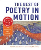 The Best of Poetry in Motion Celebrating Twenty-Five Years on Subways and Buses by Billy Collins