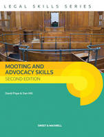 Mooting and Advocacy Skills by David Pope, Dan Hill