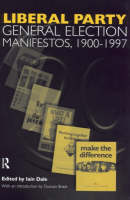 Liberal Party General Election Manifestos 1900-1997 by Duncan Brack