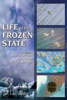 Life in the Frozen State by Barry J. Fuller