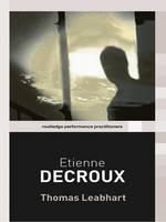 Etienne Decroux by Thomas Leabhart