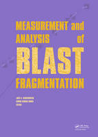 Measurement and Analysis of Blast Fragmentation by Jose A. Sanchidrian Blanco