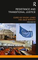 Resistance and Transitional Justice by Briony Jones