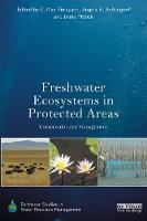 Freshwater Ecosystems in Protected Areas Conservation and Management by C. Max (Charles Sturt University, Australia) Finlayson