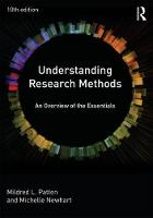 Understanding Research Methods An Overview of the Essentials by Mildred L. Patten, Michelle Newhart