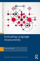 Evaluating Language Assessments by Antony John Kunnan