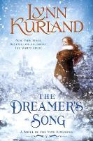 The Dreamer's Song A Novel of the Nine Kingdoms by Lynn Kurland
