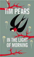 Cover for In the Light of Morning by Tim Pears