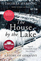 Cover for The House by the Lake by Thomas Harding