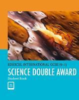 Edexcel International GCSE (9-1) Science Double Award Student Book: Print and eBook Bundle by Philip Bradfield, Brian Arnold, Jim Clark, Penny Johnson