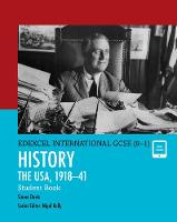 Edexcel International GCSE (9-1) History The USA, 1918-41 Student Book by Simon Davis
