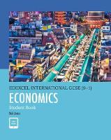 Edexcel International GCSE (9-1) Economics Student Book by D. A. Turner, I. A. Potts